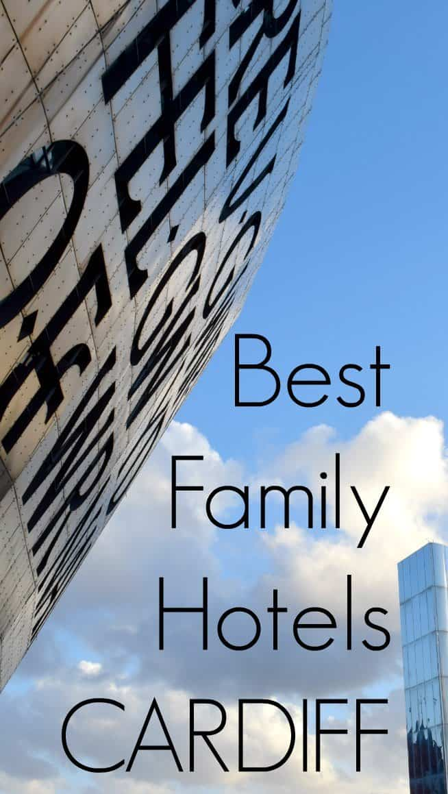 Best Family Hotels Cardiff