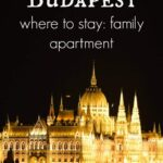 Where to stay in Budapest for families