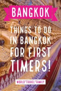 Bangkok things to to in Bangkok for first timers