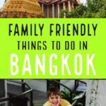 Family friendly things to do in bangkok