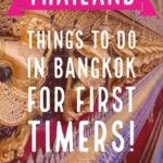 Thailand Things to do in Bangkok for first timers