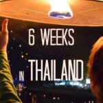6 weeks in Thailand itinerary