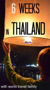 6 weeks inThailand family travel
