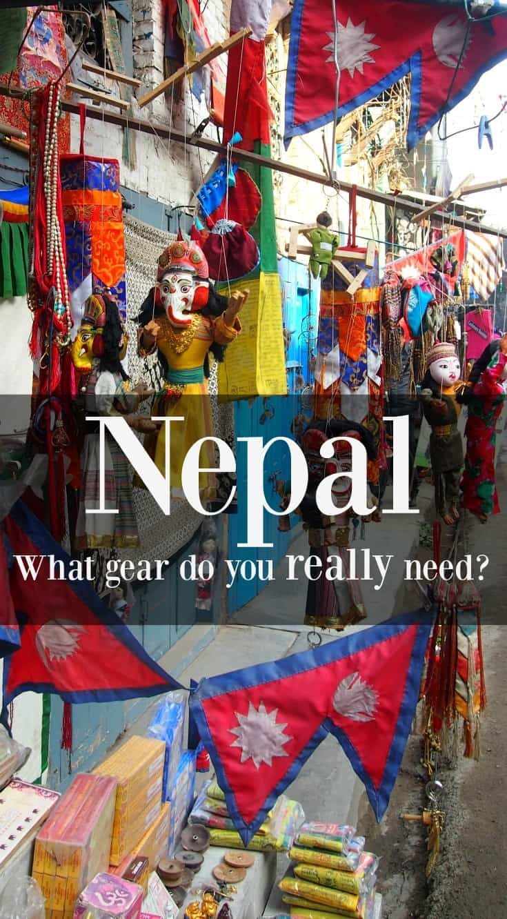Nepal and trekking. What gear do you really need?