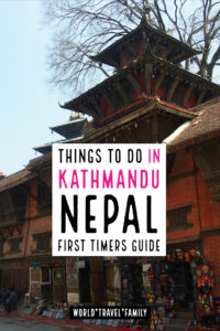 Things to do in Kathmandu Nepal first timers Guide