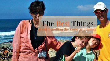 The best things about travelling the world as a family