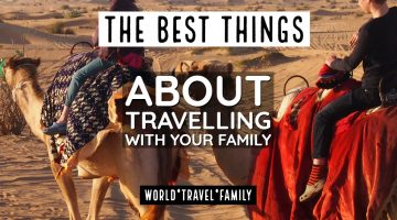 The best things about travelling with your family