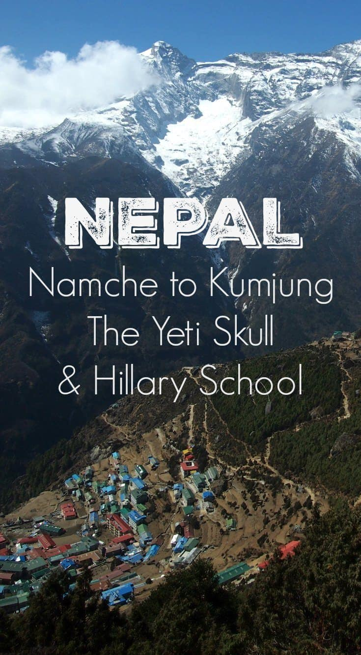Trek from Namchw Bazaar to Kumjung, the Everest View Hotel, Yeti Skull at Khumjung and the Hillary school