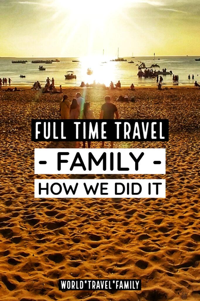 Full Time Travel Family how