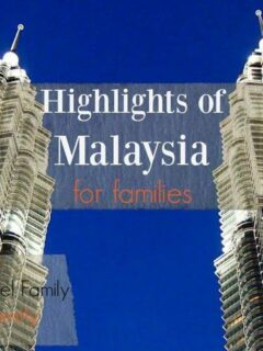 Highlights of Malaysia for Families