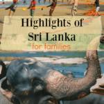 Highlights of Sri Lanka for Families .