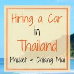 Hiring a car in Thailand Phuket and Chiang Mai