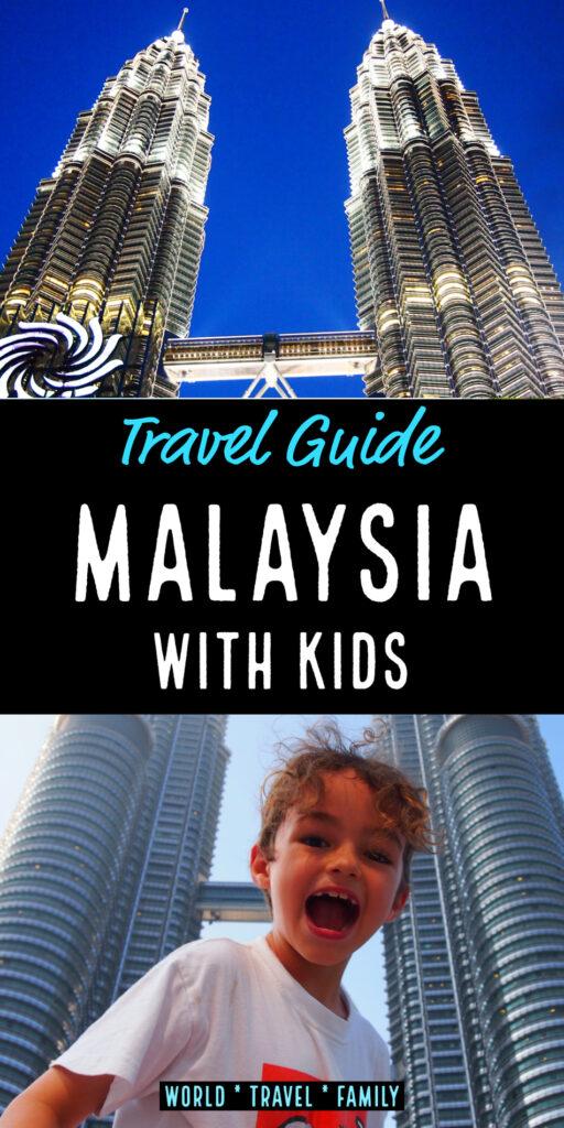 Malaysia with kids Pinterest image