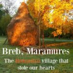 Most beautiful Romanian village Breb Maramures
