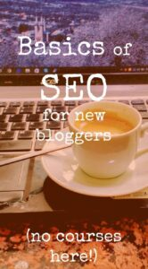 Basics of SEO for new bloggers. Not a course