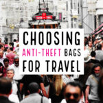 Choosing Anti Theft Bags For Travel