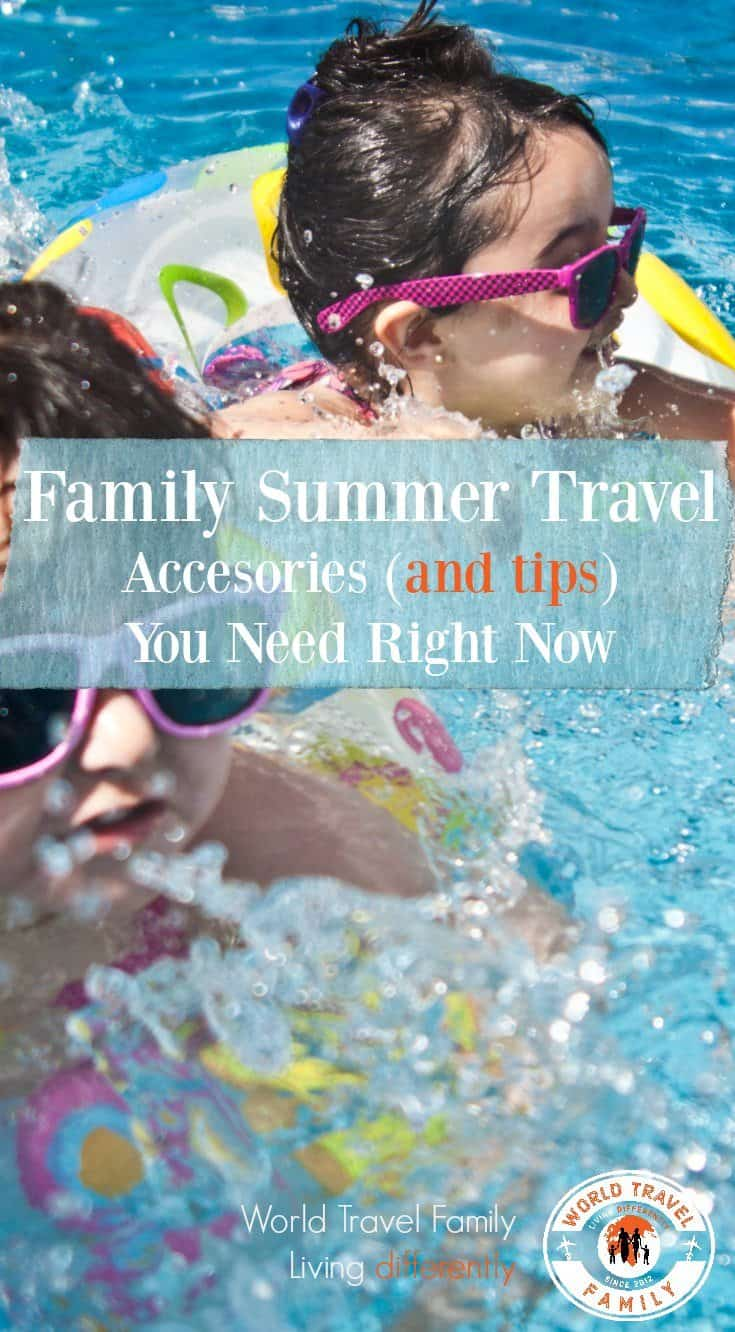 Family Summer Vacation Gear Accessories Tips