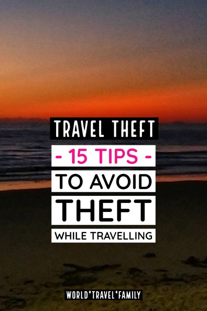 Travel Theft 15 Tips to Avoid Theft While Travelling