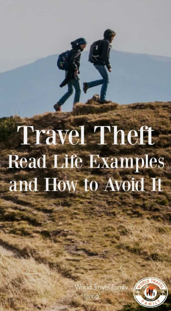 Travel Theft Real Life Examples and How to Avoid it