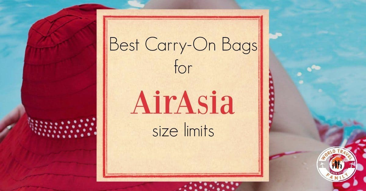 Best carry on bags for Air Asia size limits