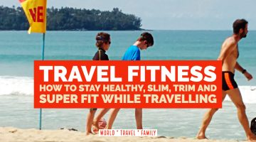 How to Stay Fit and Healthy While Travelling