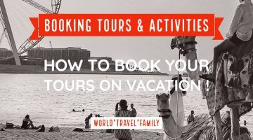 Booking Tours and Activities How to Book Tours on Vacation