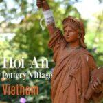 Vietnam Travel Hoi An Pottery Village