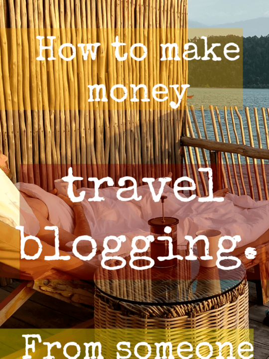 How to make money travel blogging from someone who does