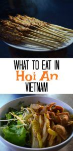 What to Eat in Hoi An Vietnam best food, best restaurants