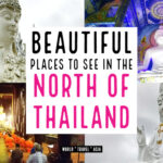 Places to Visit in Northern Thailand