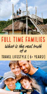 Full Time Families Real Truth Travel Lifestyle