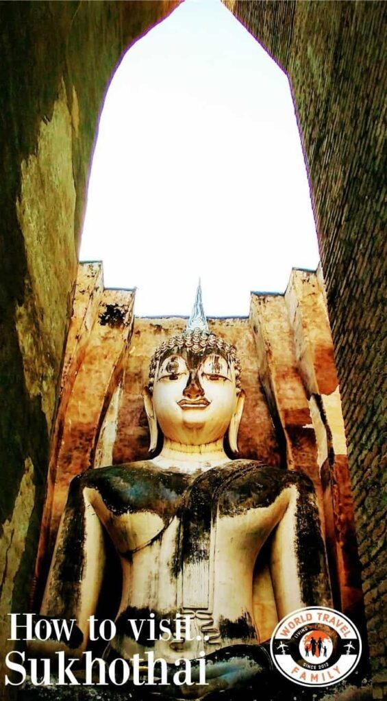 How to visit Sukhothai Thailand guide and tips