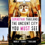 Sukhothai thailand the ancient city