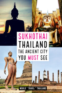 Sukhothai thailand the ancient city you must see