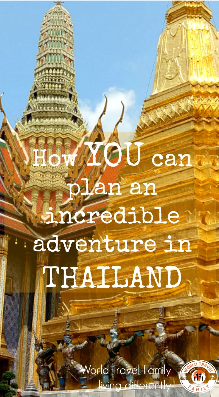 Thailand. How you can plan an amazing Thailand trip