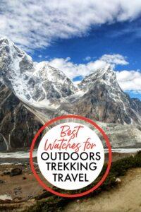 Best watches for Outdoors Trekking Travel