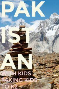 Pakistan with kids K2 trek with kids