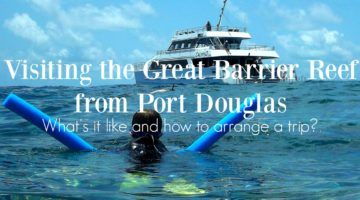 Visiting the great barrier reef from Port Douglas what's it like and how to book a trip