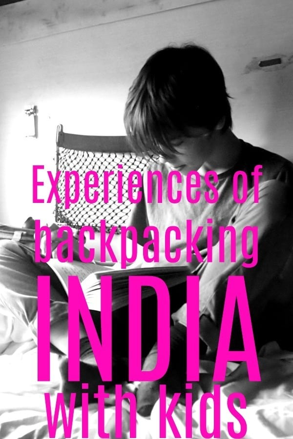 Experiences of backpacking India with kids