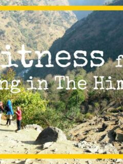 Fitness for trekking in the Himalayas