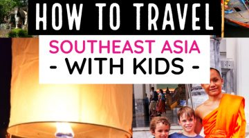 How to Travel Southeast Asia With Kids