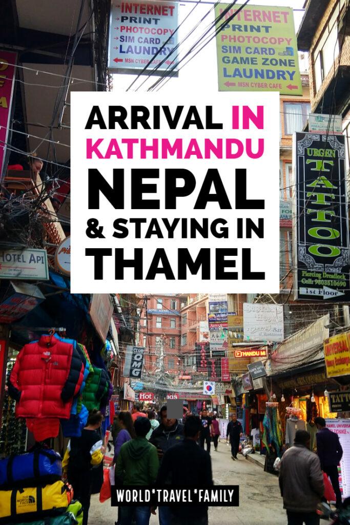 Arrival in Kathmandu nepal and Thamel Kathmandu