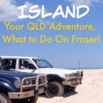 Things to do on Fraser Island, your Queensland Adventure