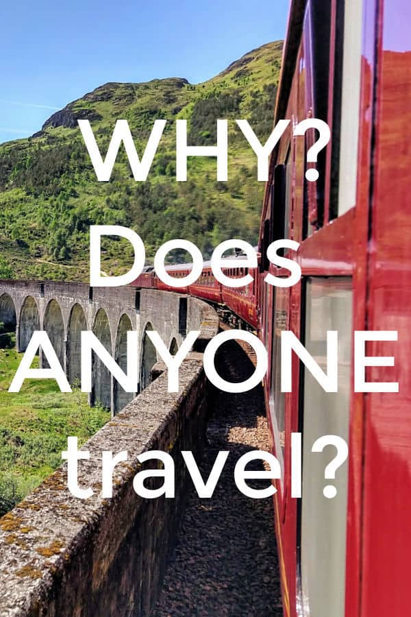 Why does anyone travel