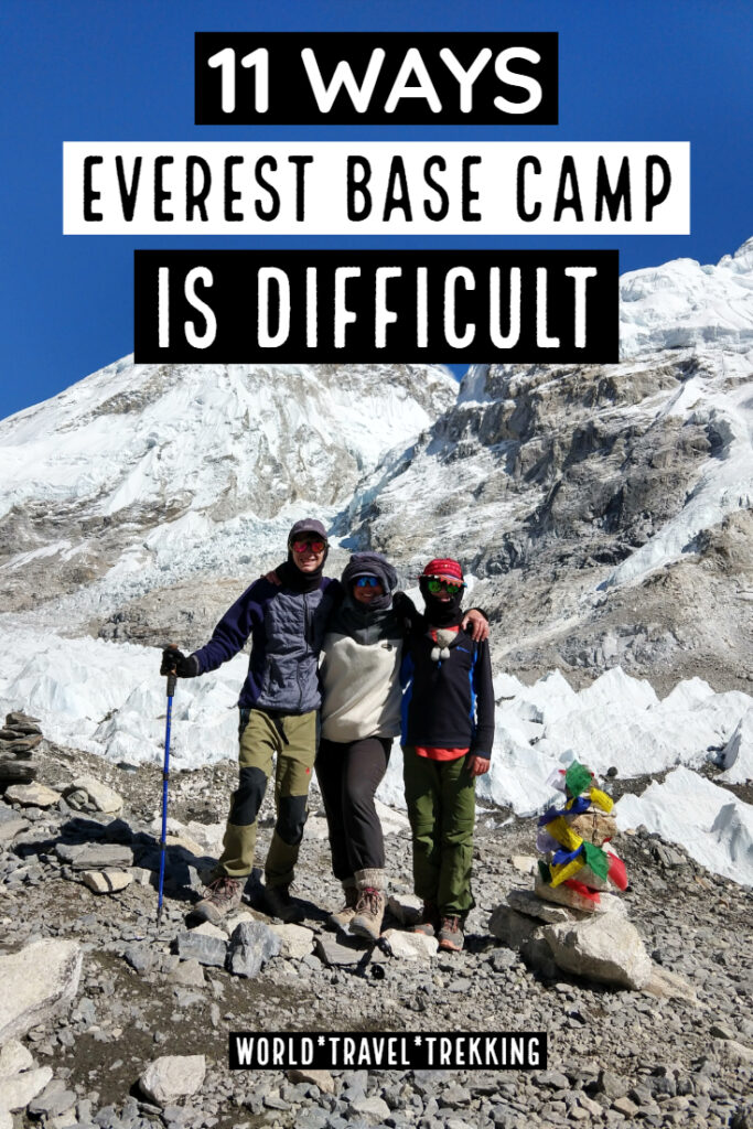 11 ways everest base camp is difficult