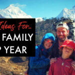 Ideas for your family gap year