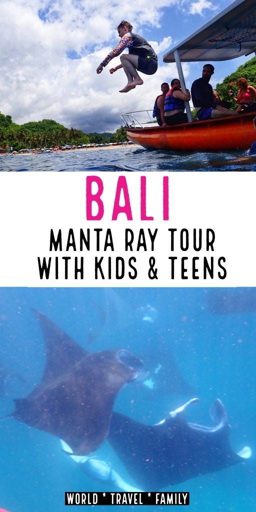 Bali Manta Ray Tour With Kids Teens