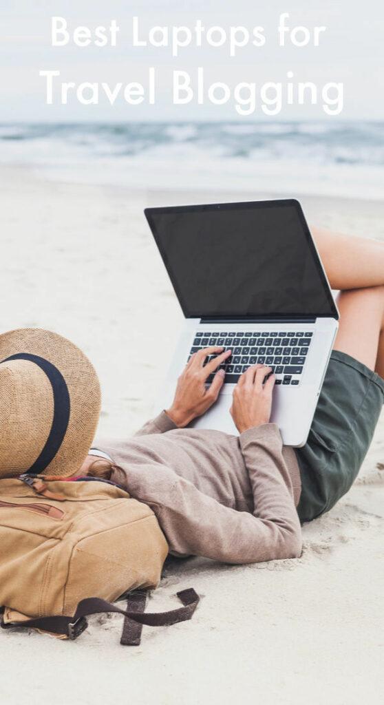 Best Laptops for Travel Blogging