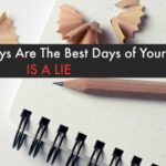 School Days Are the Happiest Days of Your Life - Is a Lie