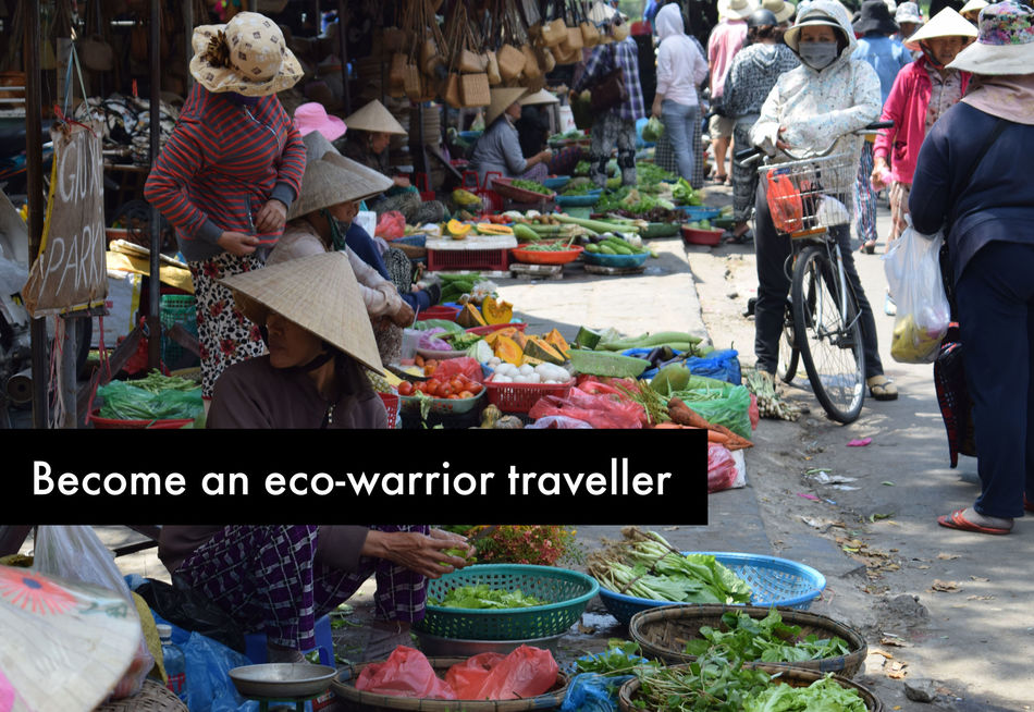 Become an eco warrior traveller
